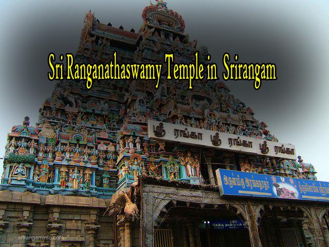Sri Ranganathaswamy Temple in  Srirangam