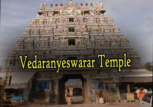 Vedaranyeswarar temple in Thanjavur