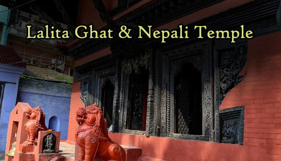 Lalita Ghat & Nepali Temple