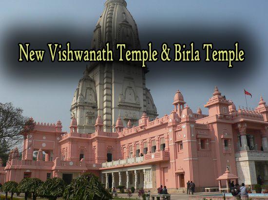 New Vishwanath Temple & Birla Temple